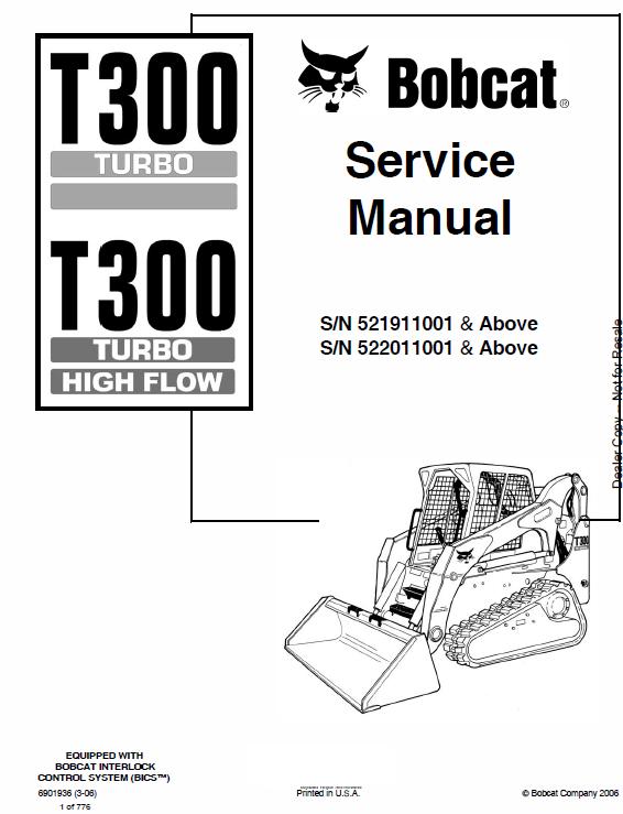Bobcat T300 Turbo, T300 Turbo High Flow Service Manual