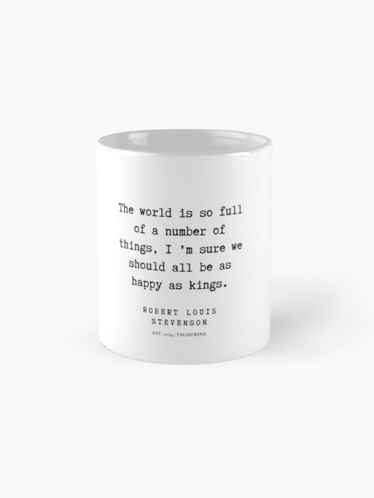 '34 | Robert Louis Stevenson Quotes | 200113' Mug by QuotesGalore