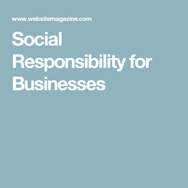 Social Accountability Essential In Covid 19 Response In: Social Responsibility For Businesses (With Images