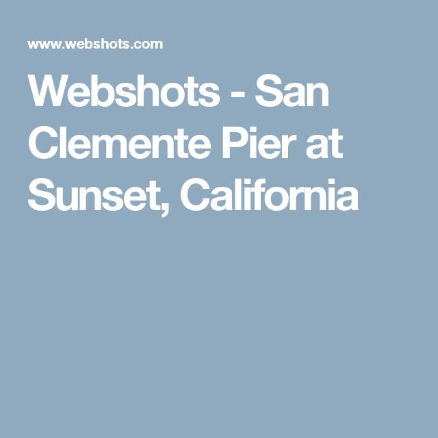 Webshots - San Clemente Pier at Sunset, California