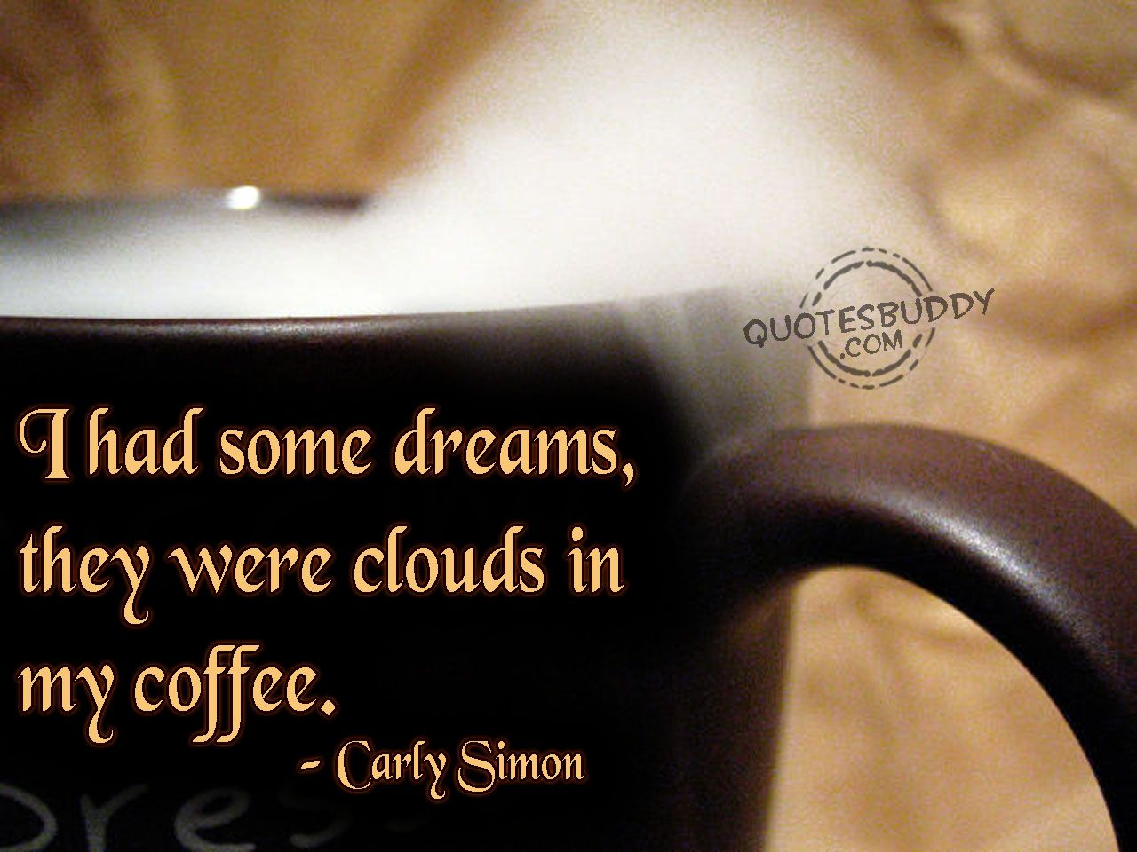 Clouds In My Coffee Coffee Quotes Funny Coffee Jokes Funny Coffee Quotes