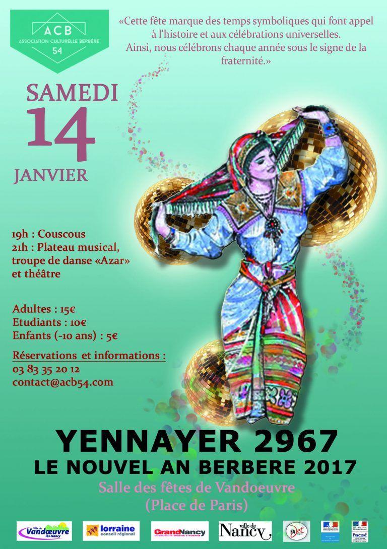 L\u0027ACB54 fête le nouvel an berbère 2017 ,Yennayer 2967, samedi 14 janvier à  la salle des fêtes de Vandoeuvre Lès Nancy.