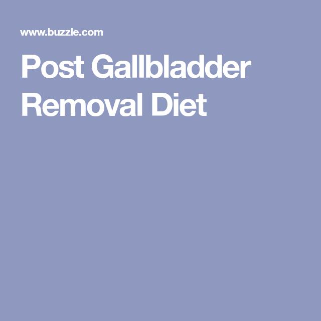 Post Gallbladder Removal Diet