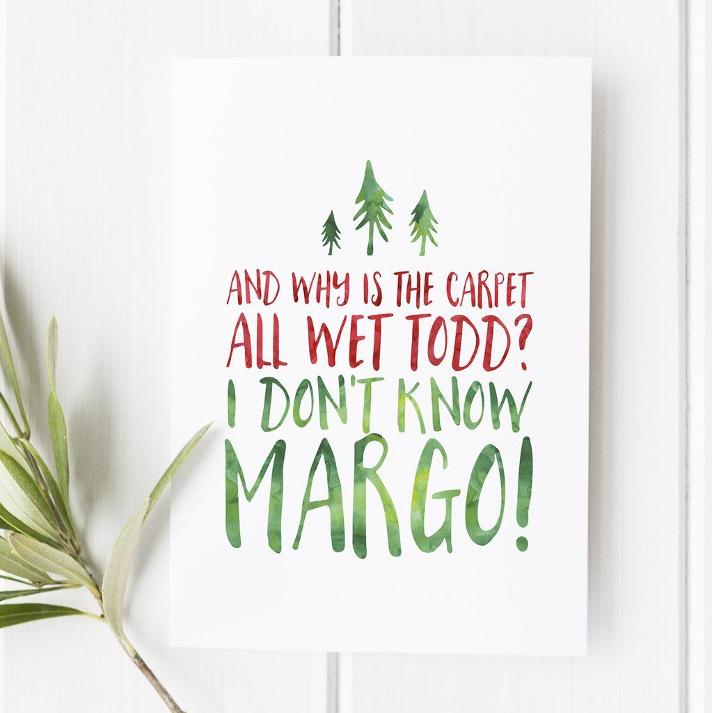 Christmas Vacation No. 10 - Why is the Carpet Wet Todd?   Prints on ...