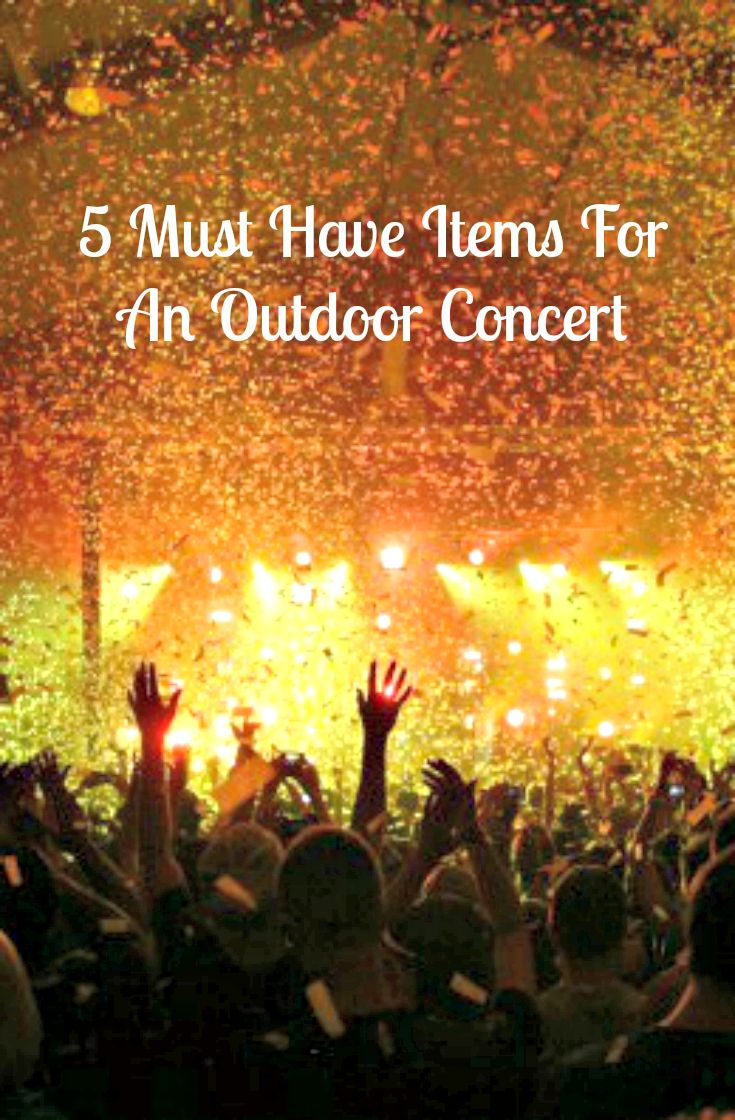 Love Live Music? Take These Outdoor Concert Must Haves | Makobi