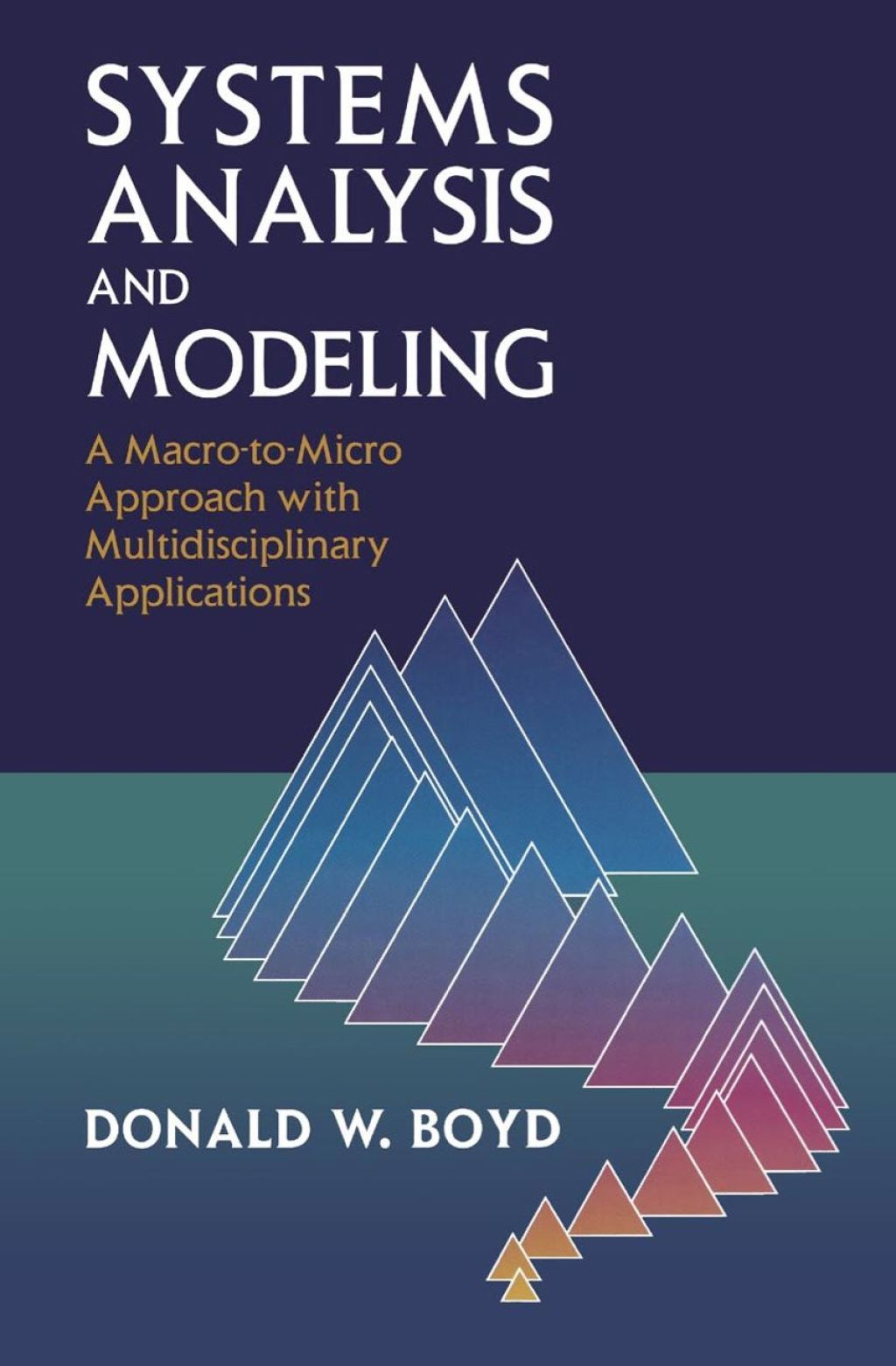 Systemsysis And Modeling A Macro To Micro Approach