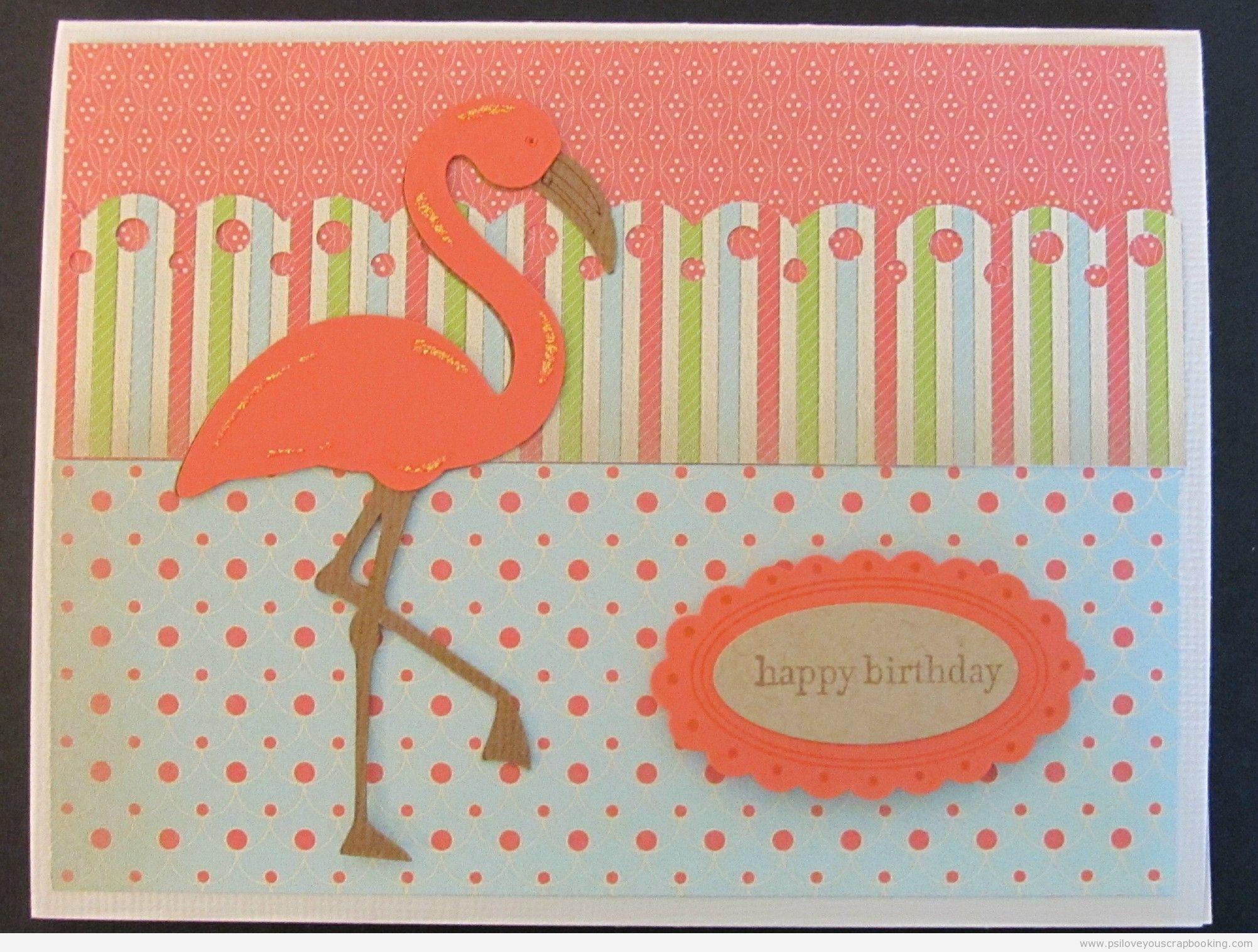 Flamingo Cricut Birthday Card Ps I Love You Cricut Pinterest