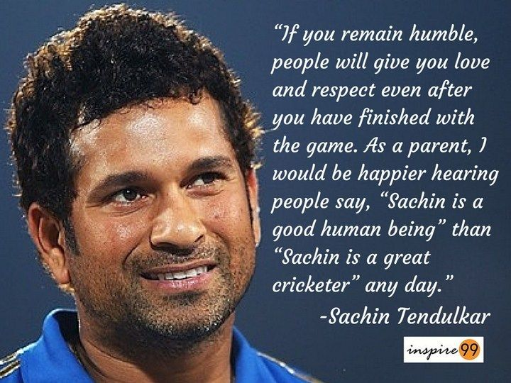 sachin tendulkar on humanity, sachin tendulkar on respect, sachin tendulkar  humble quotes, sachin