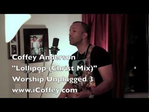 Lil Wayne Lollipop Coffey Anderson Christ Mix Playlist
