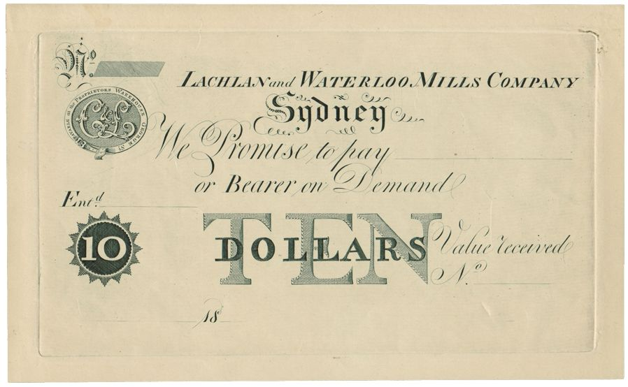 Lachlan  Waterloo Mills Company Sydney 18-- Ten Dollar Spanish - demand promissory note