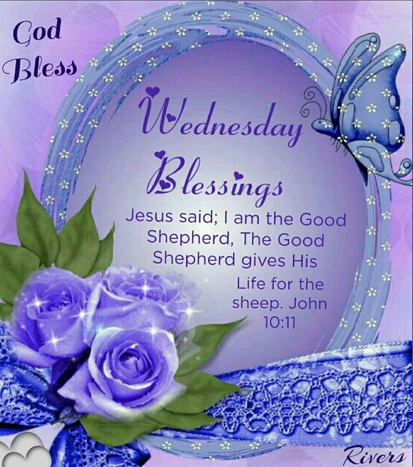490 Wednesday ✞ blessings ideas in 2021 | blessed quotes, blessed  wednesday, wednesday quotes
