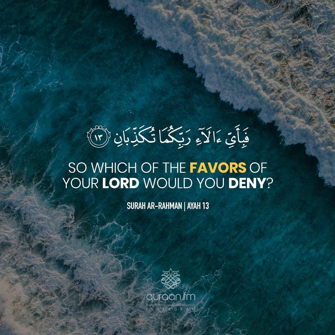 So Which Of The Favors Of Your Lord Would You Deny