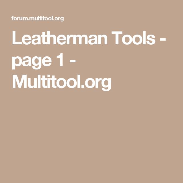 Leatherman Tools - page 1 - Multitool.org