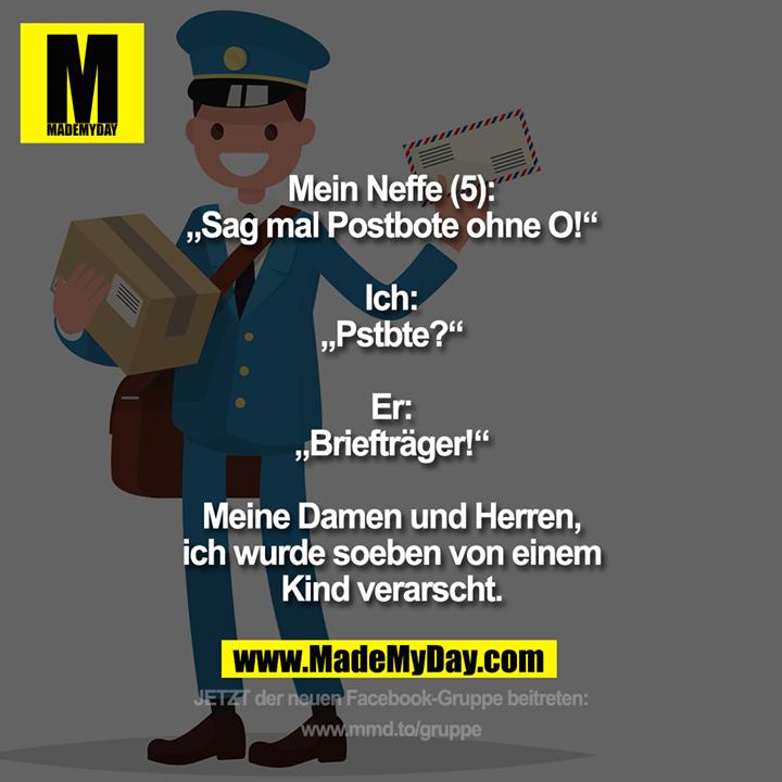 """Mein Neffe (5): """"Sag mal ..."""
