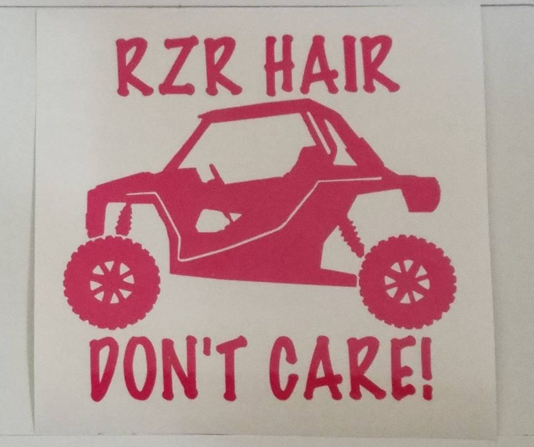 Rzr hair dont care rzr atv decal permanent vinyl with or without wording perfect for coolers windows yeti rtic tumbler cups etc by candigifts on