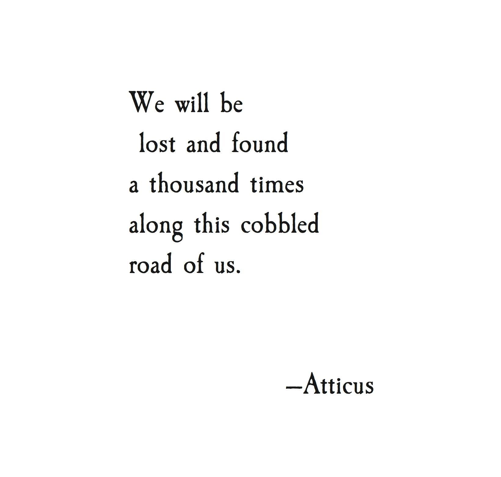 Lost Found At Atticuspoetry Atticuspoetry Atticus Poetry Poem