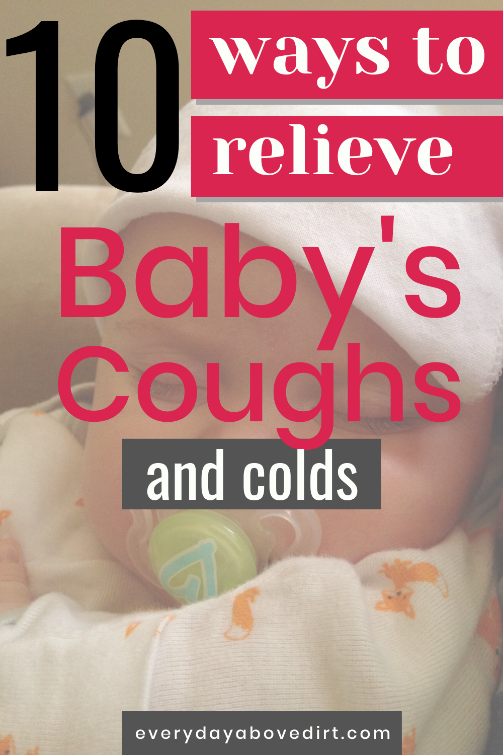 Baby Coughing At Night Every Day Above Dirt Is A Good Day In 2020 Baby Cough Sick Baby Mom Advice