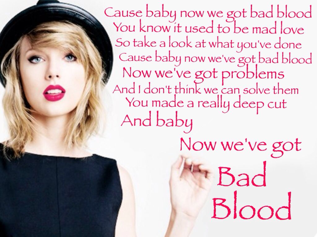 Bad Blood Quotes Taylor Swift Taylor Swift Bad Blood Lyrics Quote Brilliant Quotes