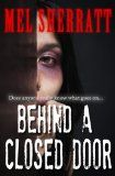 Behind a Closed Door (The Estate, Book 2)