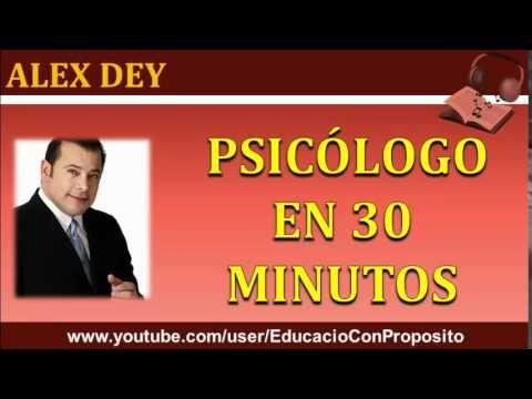 Psicologo En 30 Minutos   Alex Dey
