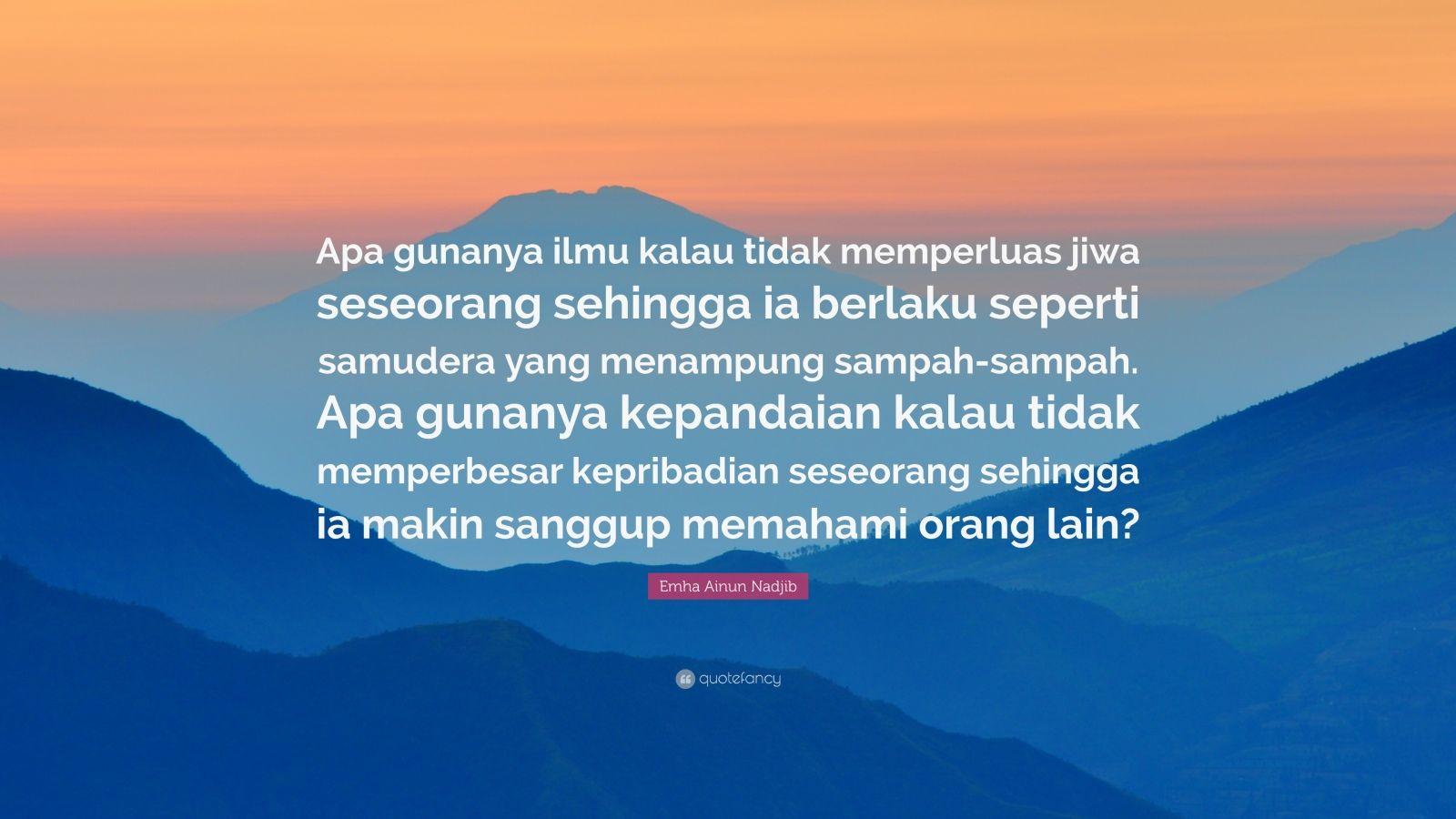 Wise Ainun Najib Wise Quotes