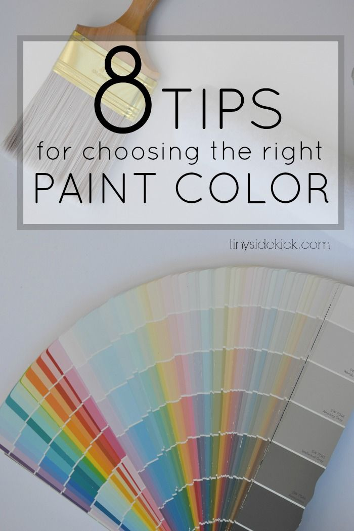 8 Tips For Choosing The Right Paint Color Paint Colors Buying Paint Neutral Paint Colors