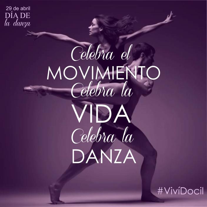 Celebra El Movimiento Celebra La Vida Celebra La Danza