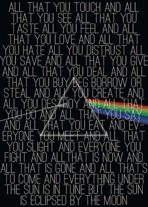 """Eclipse"" ~ by Pink Floyd"
