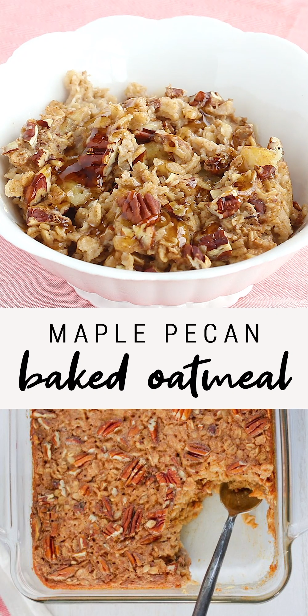 Maple Pecan Baked Oatmeal