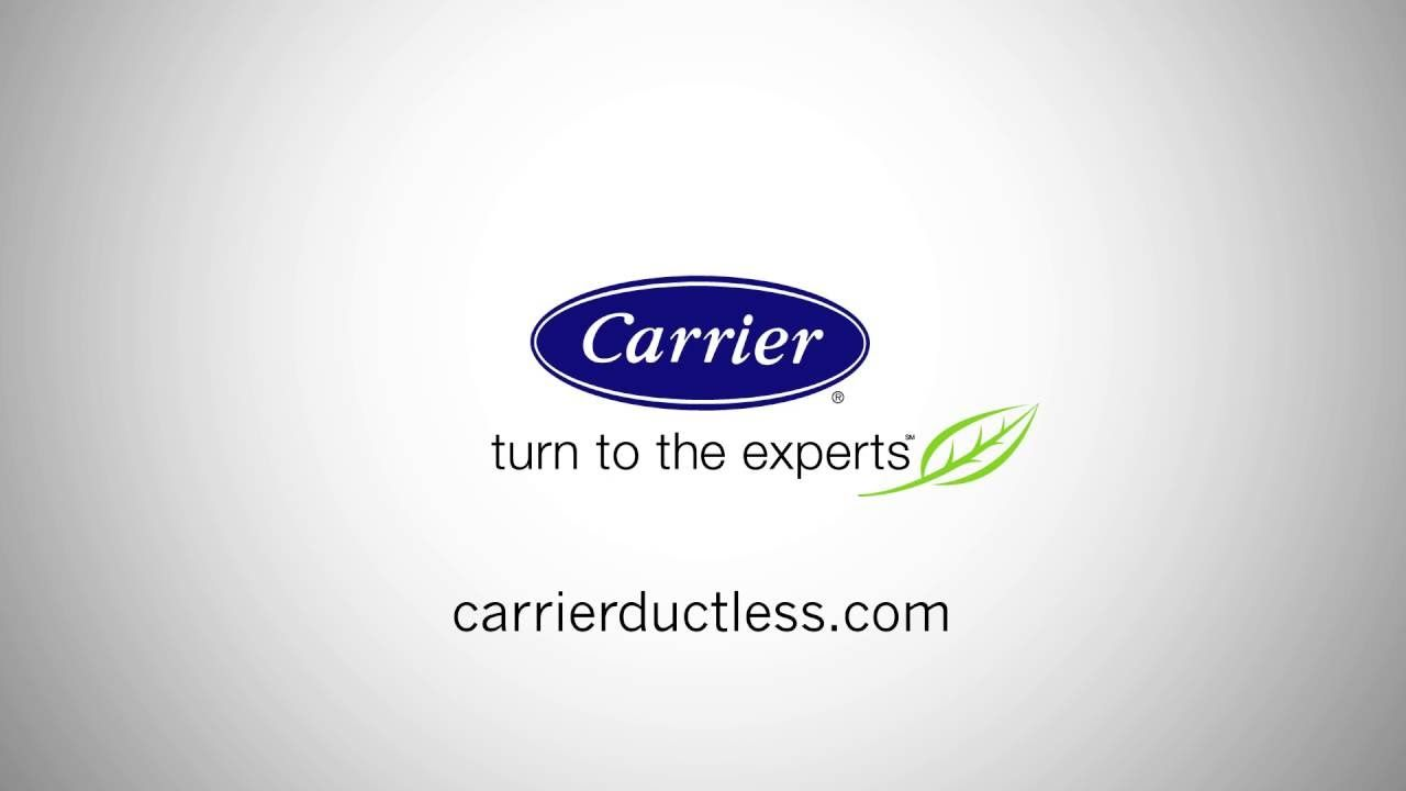 Carrier Ductless Overview Ductless Duct Work Carriers