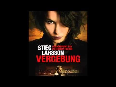 Vergebung Millennium Trilogie 3 Stieg Larsson Hörbuch - YouTube