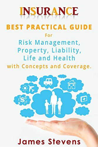Insurance Best Practical Guide For Risk Management Property