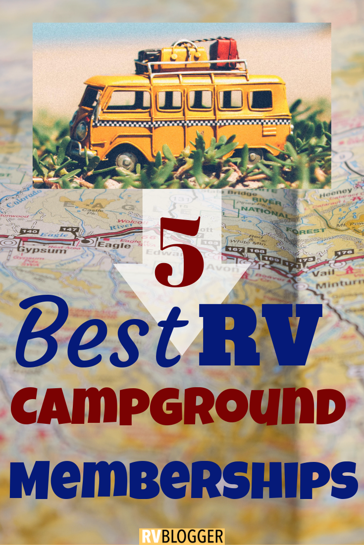 The 5 Best RV Campground Memberships – RVBlogger #rvcamping