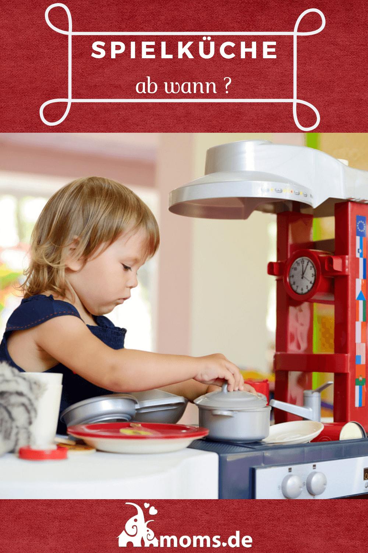 Spielküche Ab Wann
