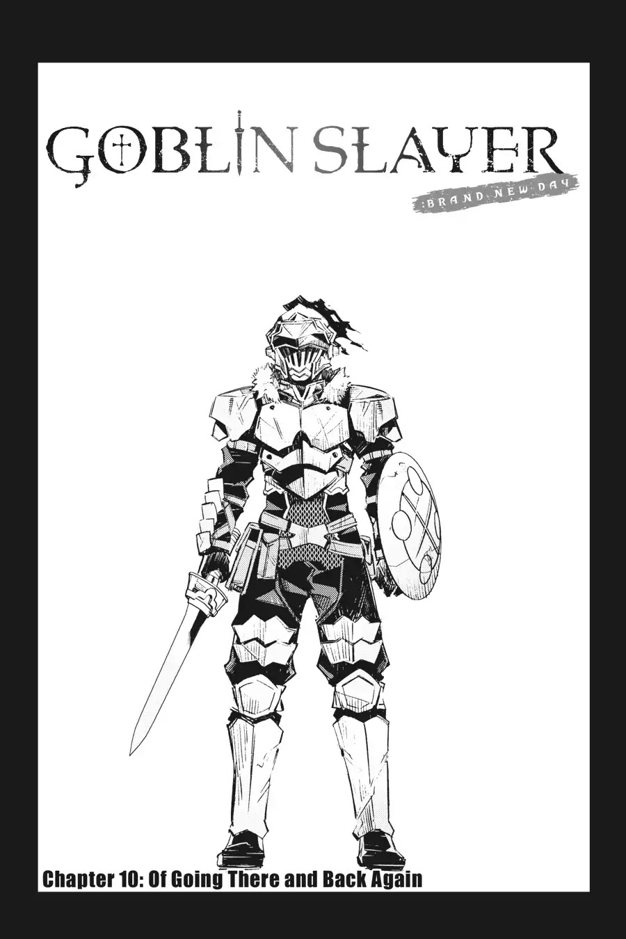 Goblin Slayer Brand New Day Chapter 10 Of Going There And Back Again End Page 2 Mangakakalot Com Goblin Brand New Day Slayer