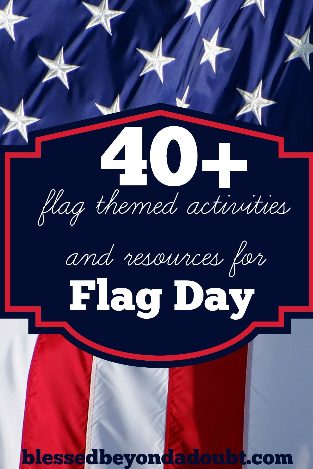 40 Flag Themed Activities And Resources For Flag Day