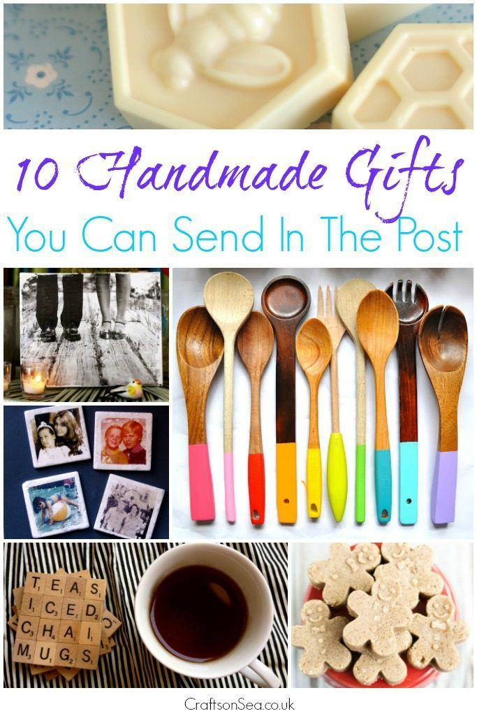 10 Handmade Gifts You Can Send In The Post Crafts On Sea Handmade Gifts Homemade Christmas Gifts Homemade Gifts
