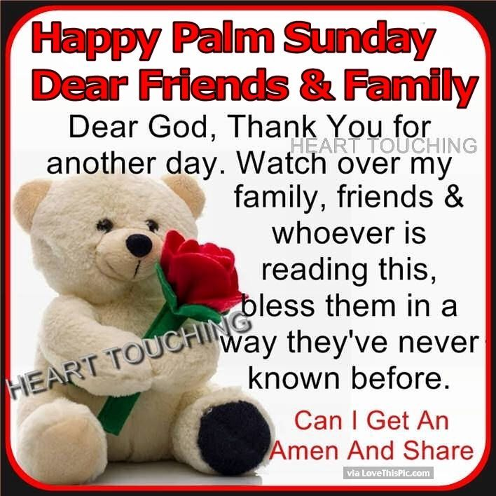 Happy Palm Sunday Dear Family And Friends good morning sunday good morning quotes palm sunday good morning palm sunday palm sunday quotes quotes for palm sunday palm sunday good morning quotes inspiring palm sunday quotes palm sunday image quotes