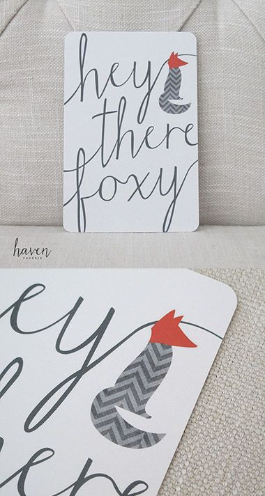 hey there foxy. card by Haven Paperie
