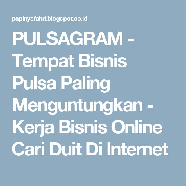 Cari Bisnis Online Yang Menguntungkan - kuttabdigital.com ...