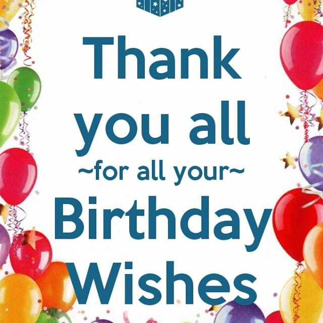 Image result for thank you for my birthday wishes – Thanks for the Birthday Greeting