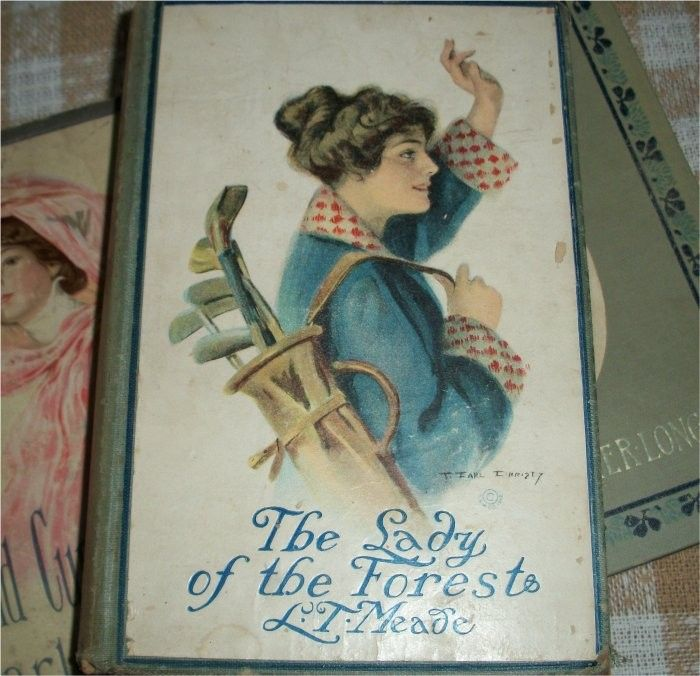 Mrs. L.T. Meade   Antique 1900 Romance Novel Book - The LADY of the FOREST by Mrs l. t ...