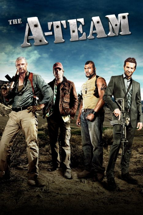 The A Team Poster Artwork Liam Neeson Bradley Cooper Quinton Rampage Jackson Small The A Team Good Movies Full Movies Online Free