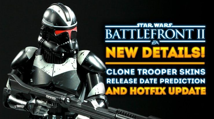 Star Wars Battlefront 2 Clone Trooper Skins Release Date Predictions