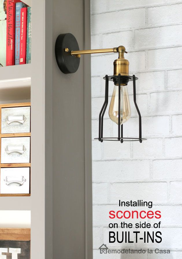 How to Install Sconces on the Side of Built-Ins - Hiding the Wires ...