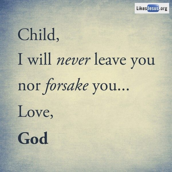 god will never leave you facebook com likesjesus