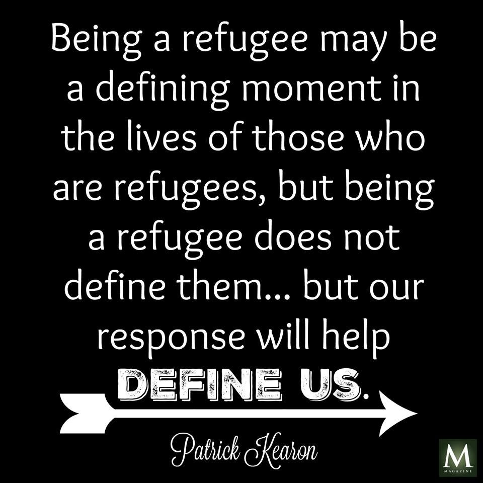 Refugee Quotes Being A Refugee May Be A Defining Moment In The Lives Of Those Who