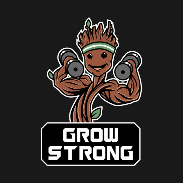 Awesome Groot Grow Strong Galaxy Gym Fitness Mashup