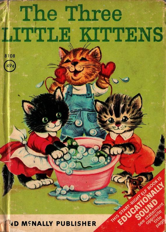Vintage Kids Book The Three Little Kittens A Rand Mcnally Start Right Elf Book Vintage Children S Books Childrens Books Illustrations Little Kittens