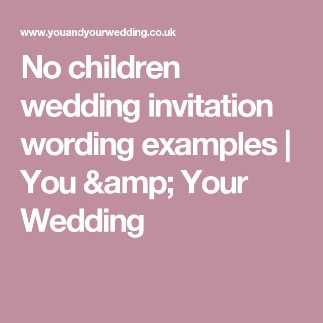 No children wedding invitation wording examples Wedding invitation
